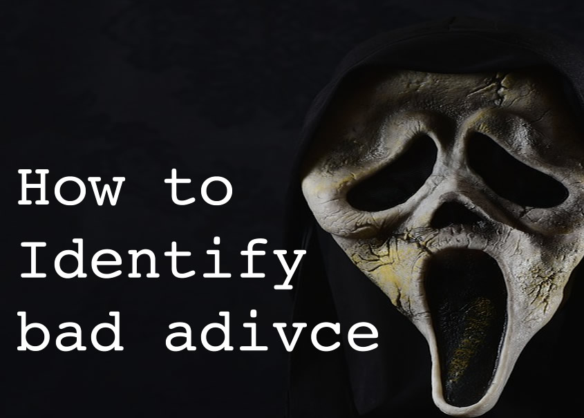 How it identify bad advice