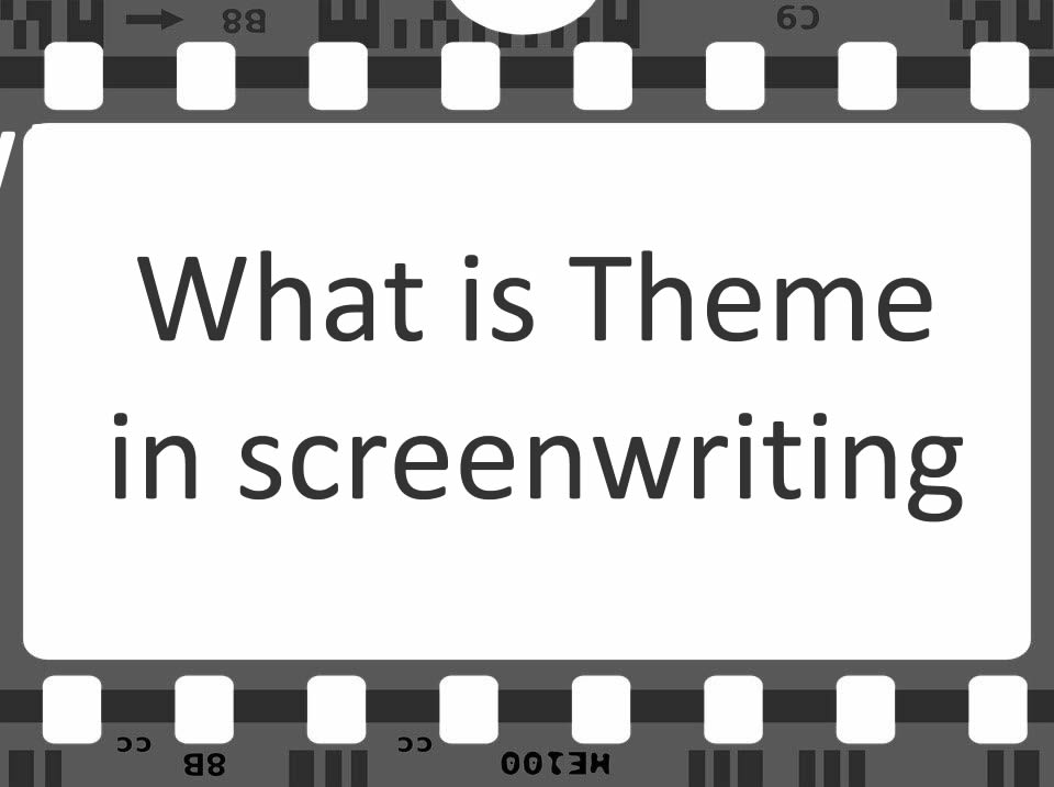 Theme in screenwriting